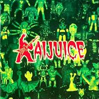 Kaijuice (2005)